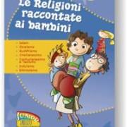 Aa.Vv., Le religioni raccontate ai bambini
