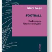 Marc Augé, Football.