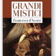 Alfonso Pompei, Grandi mistici. Francesco d'Assisi