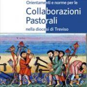 Orientamenti e norme per le Collaborazioni Pastorali nella diocesi di Treviso