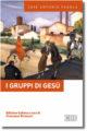 Pagola, I gruppi di Gesù