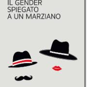 Savagnone, Il Gender spiegato a un marziano