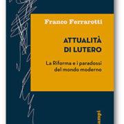 Ferrarotti, Attualità di Lutero