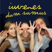 Iuvenes dum sumus