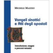 Michele Mazzeo, Vangeli sinottici e Atti degli apostoli