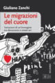 Zanchi, Le migrazioni del cuore
