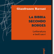 Ravasi, la Bibbia secondo Borges