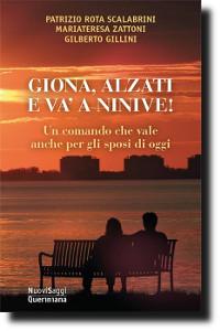 Scalabrini, Zattoni, Gillini, Giona, alzati e va' a Ninive