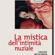 Rocchetta, La mistica dell'intimità nuziale