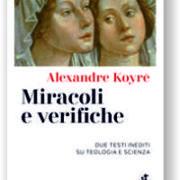 Alexandre Koyré, Miracoli e verifiche