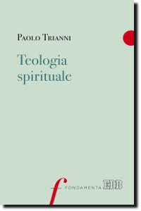 Trianni, Teologia spirituale