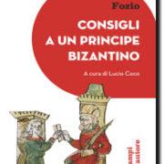 Consigli a un principe bizantino